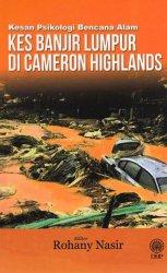 Kesan Psikologi Kes Banjir Lumpur di Cameron Highlands