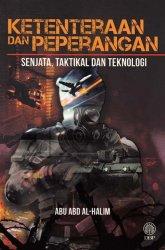 Ketenteraan dan Peperangan: Senjata, Taktikal dan Teknologi