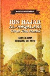 Biografi Tokoh Dakwah: Ibn Hajar Al-