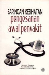 Saringan Kesihatan: Pengesanan Awal Penyakit