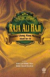Raja Ali Haji: Pemikir Ulung Alam Melayu Abad ke-19