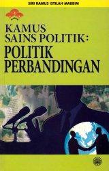 Siri Kamus Istilah MABBIM: Kamus Sains Politik: Politik Perbandingan
