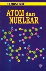 Kamus Fizik: Atom dan Nuklear