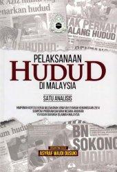 Pelaksanaan Hudud di Malaysia Satu Analisis