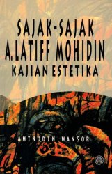 Sajak-Sajak A. Latiff Mohidin: Kajian Estetika