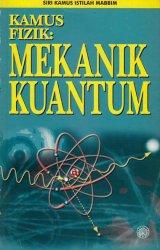 Siri Kamus Istilah MABBIM: Kamus Fizik: Makanik Kuantum