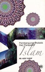 Pembangunan Holistik Dari Perspektif Islam