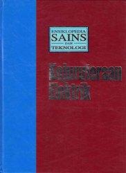 Ensiklopedia Sains Dan Teknologi Jilid 7: Kejuruteraan Elektrik