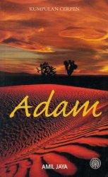 Kumpulan Cerpen: Adam