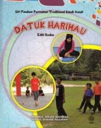 Siri Panduan Permainan Tradisional Kanak-kanak: Datuk Harimau Edisi Kedua