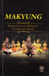 Makyung: Perspectives on Malaysia