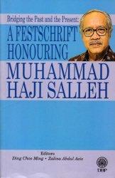 A Festschrift Honouring Muhammad Haji Salleh