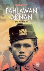 Novel Remaja: Pahlawan Adnan