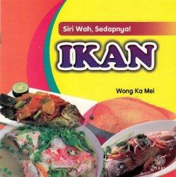 Siri Wah, Sedapnya!: Ikan