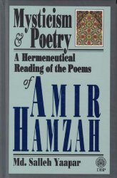 Mysticism and Poetry: A Hermeneutical Reading of the Poems of Amir Hamzah
