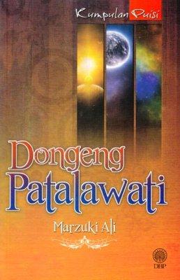 Kumpulan Puisi: Dongeng Patalawati