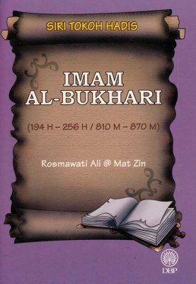 Siri Tokoh Hadis: Imam Al-Bukhari