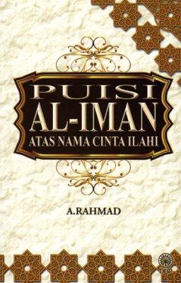 Puisi Al-Iman Atas Nama Cinta Ilahi