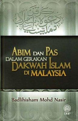 Abim dan Pas dalam Gerakan Islam di Malaysia