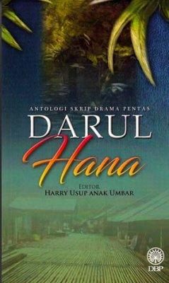 Antologi Skrip Drama Pentas: Darul Hana