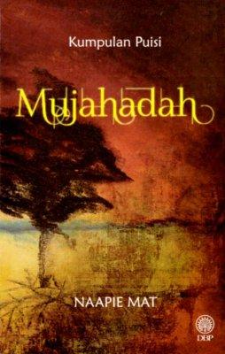 Kumpulan Puisi: Mujahadah