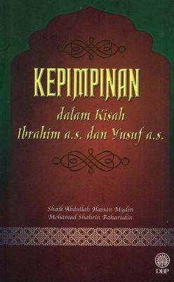 Kepimpinan dalam Kisah Ibrahim a.s. dan Yusuf a.s.