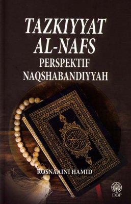 Tazkiyah Al-Nafs: Perspektif Naqshabandiyyah