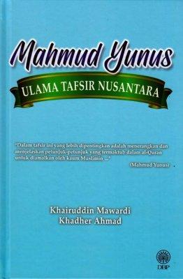 Mahmud Yunus: Ulama Tafsir Nusantara
