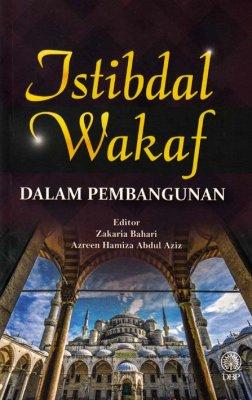 Istibdal Wakaf dalam Pembangunan