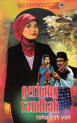 Novel Remaja: Gerbang Raudhah