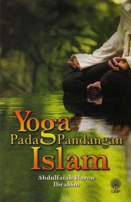 Yoga Pada Pandangan Islam