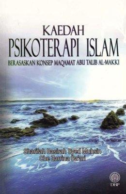 Kaedah Psikoterapi Islam Berasaskan Konsep Maqamat Abu Talib Al-Makki