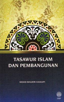 Tasawur Islam dan Pembangunan