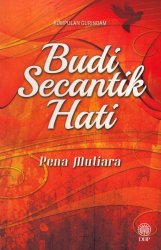 Kumpulan Gurindam: Budi Secantik Hati