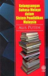 Kelangsungan Bahasa Melayu dalam Sistem Pendidikan Malaysia