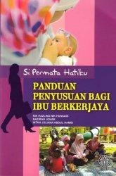 Panduan Penyusuan Bagi Ibu Berkerjaya