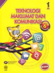 Teknologi Maklumat dan Komunikasi Tahun 6 SK