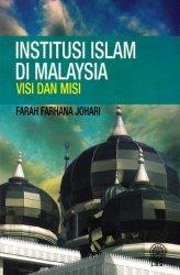 Institusi Islam di Malaysia: Visi dan Misi
