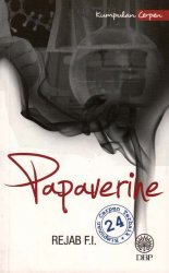 Kumpulan Cerpen: Papaverine