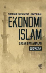 Ekonomi Islam: Dasar dan Amalan Edisi Kedua