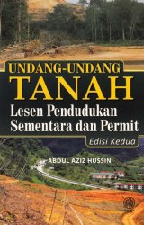 Undang-undang Tanah: Lesen Pendudukan Sementara Dan Permit Edisi Kedua