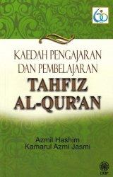 Kaedah Pengajaran dan Pembelajaran Tahfiz Al-Quran