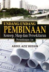 Undang-undang Pembinaan: Konsep, Skop dan Persekitaran Perundangan Am