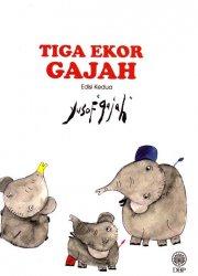 Tiga Ekor Gajah Edisi Kedua