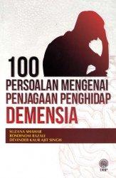 100 Persoalan Mengenai Penjagaan Pengidap Demensia