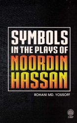 Symbols in the Plays of Noordin Hassan