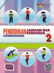 Pendidikan Jasmani Dan Kesihatan Tahun 2 SK (BT)