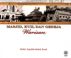 Masjid, Kuil dan Gereja Warisan