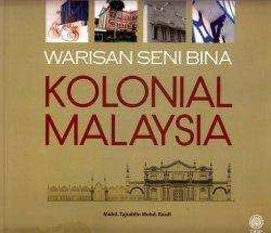 Warisan Seni Bina Kolonial Malaysia