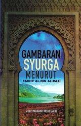 Gambaran Syurga Menurut Fakhr Al-Din Al-Razi